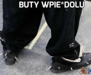 Buty wpie*dolu