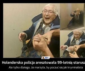 Holenderska policja aresztowała 99-letnią staruszkę