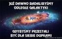 Już dawno badalibyśmy odległe galaktyki