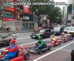 Tymczasem na japońskich ulicach...