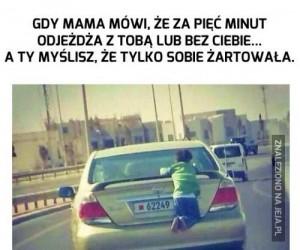 Mamo, no czekaj!