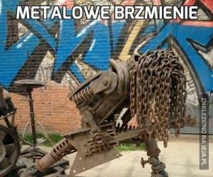 Metalowe brzmienie