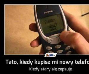 Tato, kiedy kupisz mi nowy telefon?