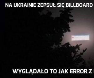 Na Ukrainie zepsuł się billboard we mgle