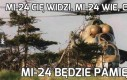 Mi-24 Cię widzi, Mi-24 wie, co robisz
