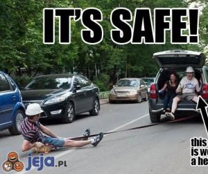 To jest bezpieczne!