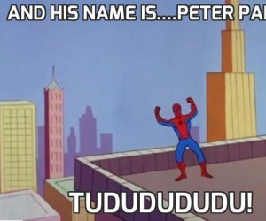 And his name is....Peter Parker!