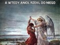 A wtedy anioł rzekł do niego