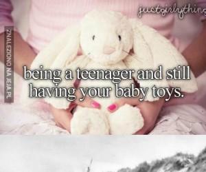 Gdy będąc nastolatkiem wciąż masz zabawki z dzieciństwa