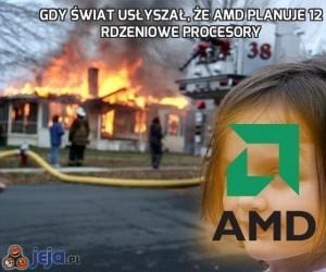 Gdy świat usłyszał, że AMD planuje 12 rdzeniowe procesory