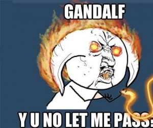 Gandalf, czemu?!