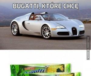 Bugatti, które chcę