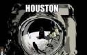 Houston...