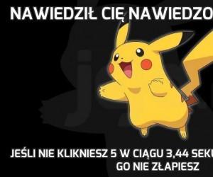 Nawiedził Cię nawiedzony Pikachu