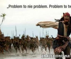 Problem to nie problem