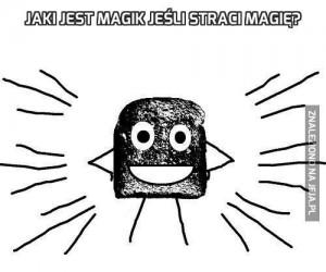 Jaki jest magik jeśli straci magię?