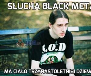 Słucha Black Metalu