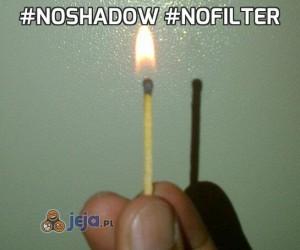#NoShadow #NoFilter