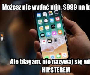 Iphone X vs hipster