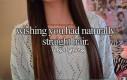 Mieć naturalne proste włosy