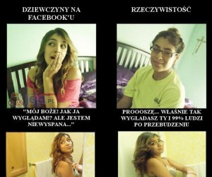 Zdjęcia na facebook'u a rzeczywistość.