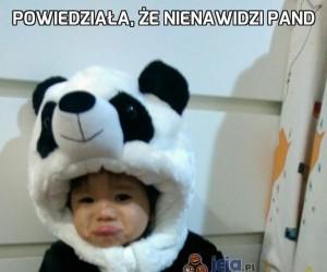 Powiedziała, że nienawidzi pand