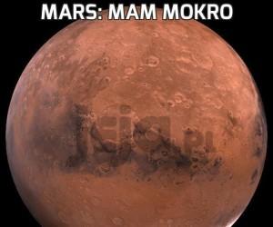 Mars: Mam mokro