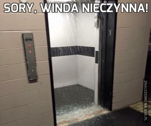 Sory, winda nieczynna!