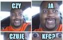 Czy ja czuję KFC?