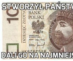 Stworzył państwo polskie