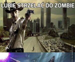 Lubię strzelać do zombie