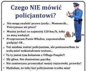 Czego (nie) mówić policjantowi
