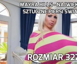 Mayra Hills - największe sztuczne piersi świata