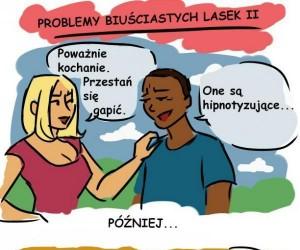 Problemy biuściastych lasek cz.13