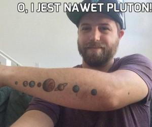 O, i jest nawet Pluton!