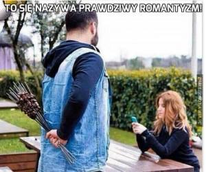 To się nazywa prawdziwy romantyzm!