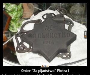 "Order ""Za pijaństwo"" Piotra I"