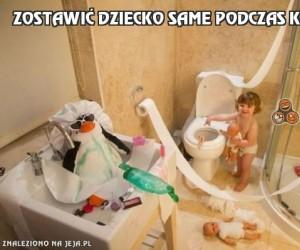 Zostawić dziecko same podczas kąpieli...