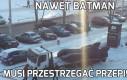Nawet Batman