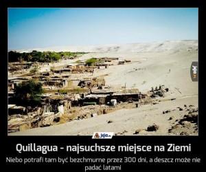 Quillagua - najsuchsze miejsce na Ziemi