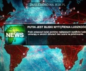 Wirus Putin - skuteczny jak żaden inny