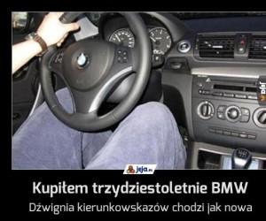 Kupiłem trzydziestoletnie BMW