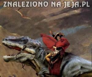 Gdyby Napoleon miał dinozaura...