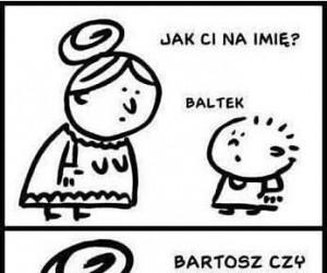 Baltazar chyba już był...