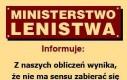 Ministerstwo lenistwa informuje
