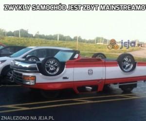 Zwykły samochód jest zbyt mainstreamowy
