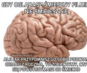 Mózg jest okrutny