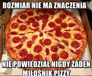 Pizza is love, pizza is life