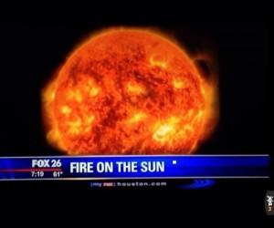 O nie! Ogień na słońcu! Co my zrobimy?!