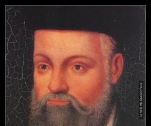 Według Nostradamusa